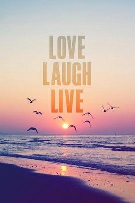 Love. Laugh. Live