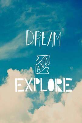 Dream And Explore