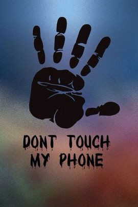 Hi 5 Don't Touch My Phone