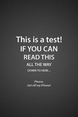 Reading Test Get Off My IPhone