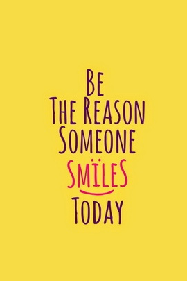 Make Someone Smile Today. :)