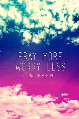 Xin cầu nguyện nhiều hơn, lo lắng ít hơn