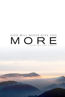 God Will Never Give You More Quote