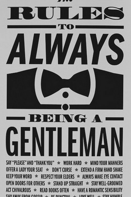 The Rules Being A Gentleman
