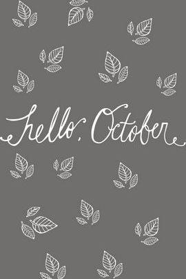 สวัสดีเดือนตุลาคม