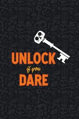 Unlock If You Dare