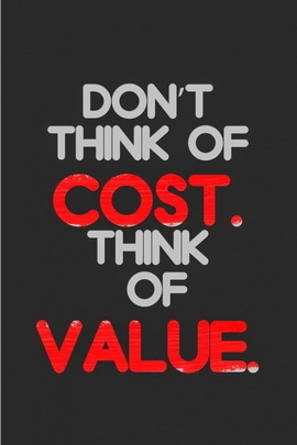 Cost vs value
