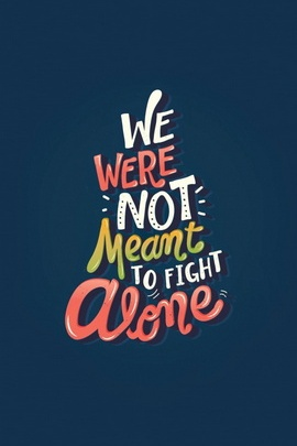 Fight But Never Alone