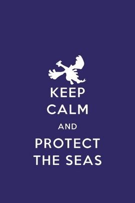 Keep Calm And Protect The Seas