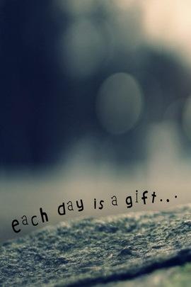 Mỗi ngày là một món quà