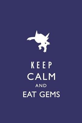 Keep Calm And Eat Gems