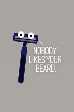 No Body Like Your Beard