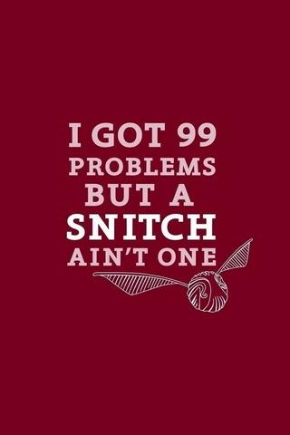 99 Masalah Tapi Satu Snitch