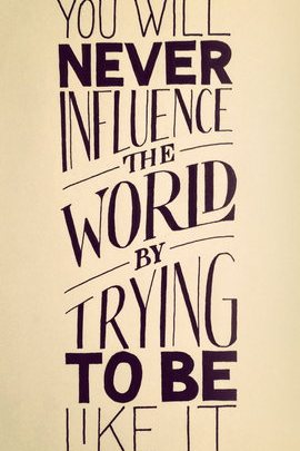 Influence The World