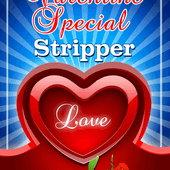 Valentine Special Stripper Lite