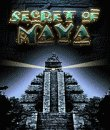 Secret of Maya