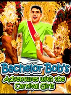 Bachelor Bobs: Adventures With The Carnival Girls
