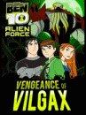Ben 10: Vengeance of the Vilgax