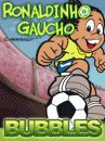 Ronaldinho Gaucho Bubbles
