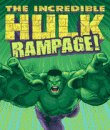 The Incredible Hulk Rampage!