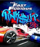 The Fast and the Furious Pink Slip 3D S60