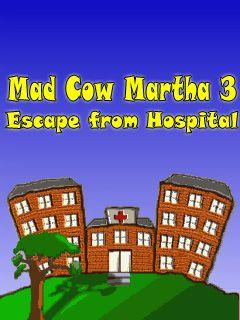 Mad Cow Martha 3 Escape From Hospitel