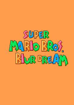 Super Mario Bros: Dreams Blur