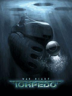 War Diary: Torpedo