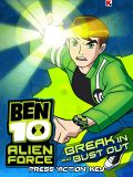 Ben 10 Alien Force Break In And Bust Out