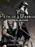 Path Of A Warrior Imperial Blood 2