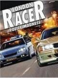 London Racer - Police Madness