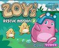 Zoys Rescue Mission 2