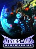 Heroes Of War Nanowarrior (QPlaze 2009)