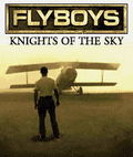 Flyboys - Knights Of The Sky