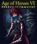 Age Of Heroes VI - Shadow Of Immortal
