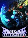 Heroes Of War: Nanowarrior 3D