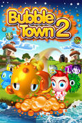 Bubble Town 2 Touch
