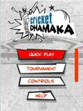 Cricket dhamaka touch