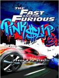 3D Fast And Furious Pinkslip