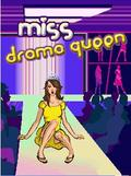 Miss Drama Queen Touch