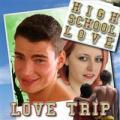 High School Flirt - Love Trip