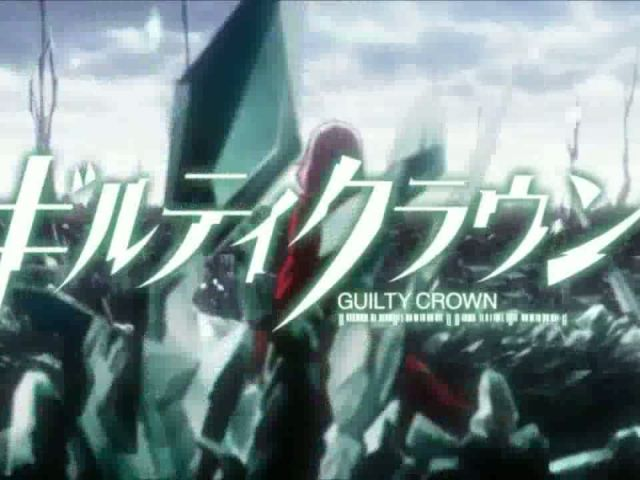 Guilty Crown - Opening 2