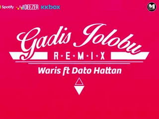 W.A.R.I.S Feat. Dato Hattan - Gadis Jolobu Remix [Official Lyrics Video]