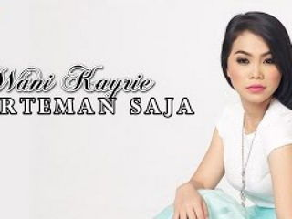 Wani Kayrie - Berteman Saja (Official Music Video - HD)