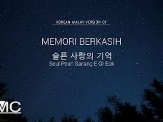 슬픈 사랑의 기억 Memori Berkasih (Korean-Malay Version)