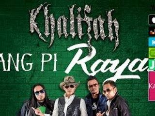 Khalifah - Hang Pi Raya
