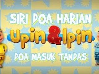 Siri Doa Harian Upin & Ipin - Doa Masuk Tandas