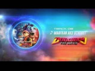 BoBoiBoy The Movie OST - Track 08 (Maafkan Aku Ochobot)