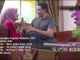 OST Sayangku Kapten Mukhriz 'Takkan Ada'
