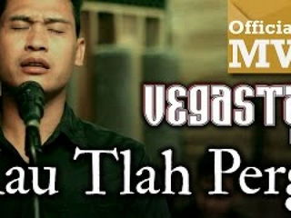 Vegastar Band - Kau Tlah Pergi (Official Music Video HD)